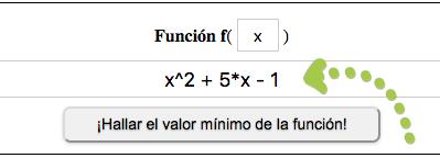 ¡Hallar el valor mínimo de la función!