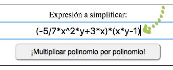¡Multiplicar polinomio por polinomio!